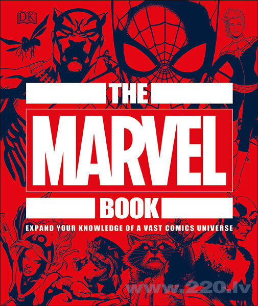 Marvel Book : Expand Your Knowledge Of A Vast Comics Universe, The