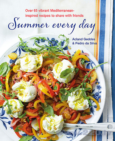 Summer Every Day : Over 65 Vibrant Mediterranean-Inspired Recipes to Share with Friends