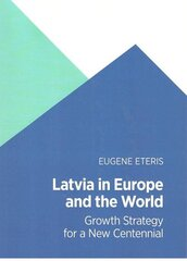 Latvia in Europe and the World