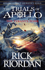Tyrant's Tomb (The Trials of Apollo Book 4), The