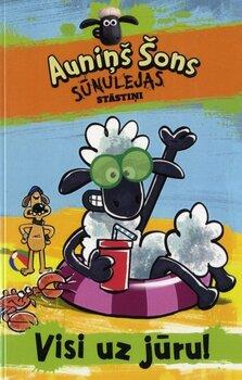 Auniņš Šons / Visi uz jūru! cena un informācija | Grāmatas mazuļiem | 220.lv