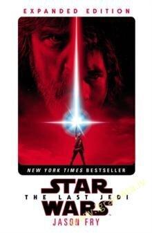 Last Jedi: Expanded Edition (Star Wars) cena un informācija | Romāni | 220.lv