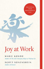 Joy at Work : Organizing Your Professional Life цена и информация | Joy at Work : Organizing Your Professional Life | 220.lv