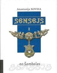 Sensejs no Šambalas цена и информация | Самоучители | 220.lv